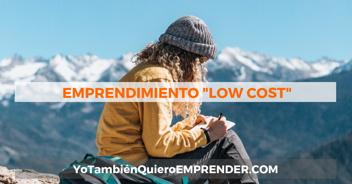 Emprendimiento Low Cost - Bootstrapping